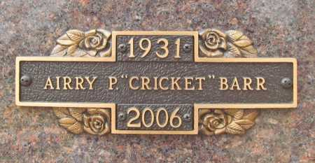"BARR, AIRRY P. ""CRICKET"" - Benton County, Arkansas 