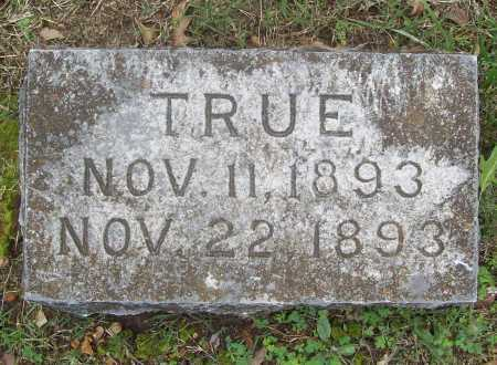 BELKNAP, TRUE - Benton County, Arkansas | TRUE BELKNAP - Arkansas Gravestone Photos