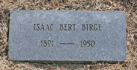 BIRGE, ISAAC BERT - Benton County, Arkansas | ISAAC BERT BIRGE - Arkansas Gravestone Photos