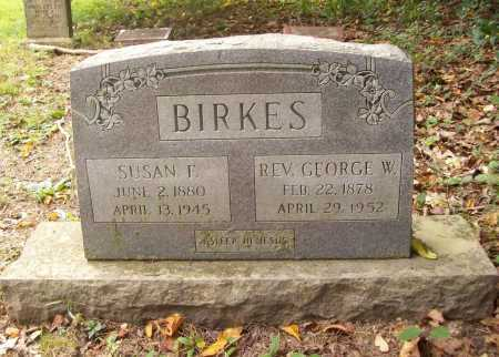 BIRKES, GEORGE W. REV. - Benton County, Arkansas | GEORGE W. REV. BIRKES - Arkansas Gravestone Photos