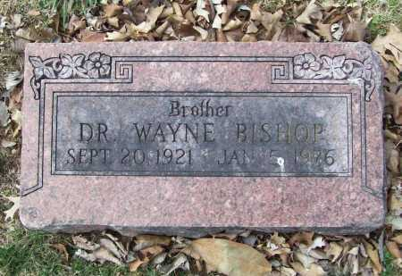 BISHOP, DR. WAYNE - Benton County, Arkansas | DR. WAYNE BISHOP - Arkansas Gravestone Photos