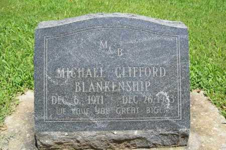 BLANKENSHIP, MICHAEL CLIFFORD - Benton County, Arkansas | MICHAEL CLIFFORD BLANKENSHIP - Arkansas Gravestone Photos