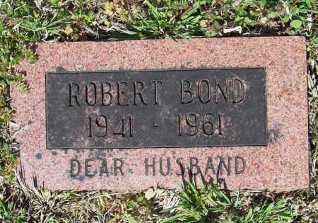 BOND, ROBERT - Benton County, Arkansas | ROBERT BOND - Arkansas Gravestone Photos