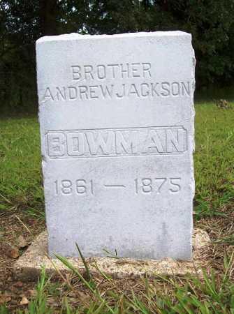 BOWMAN, ANDREW JACKSON - Benton County, Arkansas | ANDREW JACKSON BOWMAN - Arkansas Gravestone Photos
