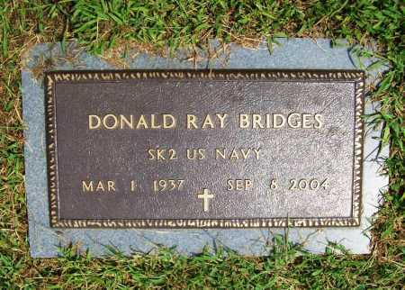 BRIDGES (VETERAN), DONALD RAY - Benton County, Arkansas | DONALD RAY BRIDGES (VETERAN) - Arkansas Gravestone Photos