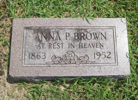 BROWN, ANNA P. - Benton County, Arkansas | ANNA P. BROWN - Arkansas Gravestone Photos