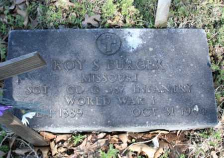 BURGER (VETERAN WWI), ROY S - Benton County, Arkansas | ROY S BURGER (VETERAN WWI) - Arkansas Gravestone Photos