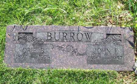 BURROW, JOHN F - Benton County, Arkansas | JOHN F BURROW - Arkansas Gravestone Photos
