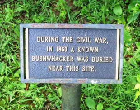BUSHWHACKER, UNKNOWN - Benton County, Arkansas | UNKNOWN BUSHWHACKER - Arkansas Gravestone Photos