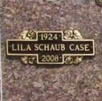 SCHAUB CASE, LILA - Benton County, Arkansas | LILA SCHAUB CASE - Arkansas Gravestone Photos