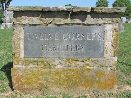 *TWELVE CORNERS CEMETERY,  - Benton County, Arkansas |  *TWELVE CORNERS CEMETERY - Arkansas Gravestone Photos