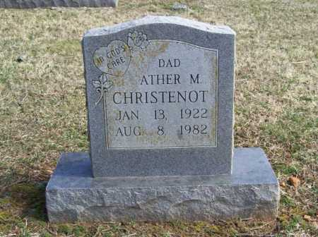 CHRISTENOT, ATHER M. - Benton County, Arkansas | ATHER M. CHRISTENOT - Arkansas Gravestone Photos