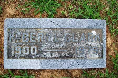 CLARK, K. BERYL - Benton County, Arkansas | K. BERYL CLARK - Arkansas Gravestone Photos