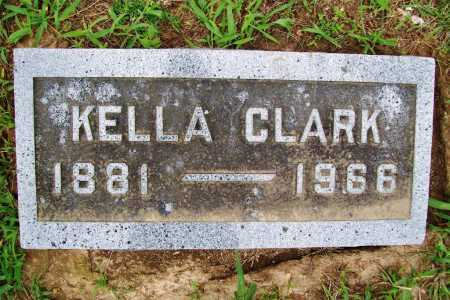 CLARK, KELLA - Benton County, Arkansas | KELLA CLARK - Arkansas Gravestone Photos