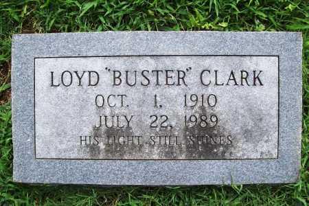 "CLARK, LOYD ""BUSTER"" - Benton County, Arkansas | LOYD ""BUSTER"" CLARK - Arkansas Gravestone Photos"
