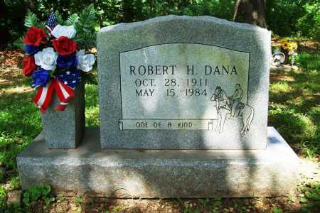 DANA, ROBERT H. - Benton County, Arkansas | ROBERT H. DANA - Arkansas Gravestone Photos