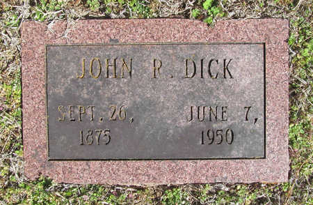 DICK, JOHN R. - Benton County, Arkansas | JOHN R. DICK - Arkansas Gravestone Photos