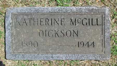 MCGILL DICKSON, KATHERINE - Benton County, Arkansas | KATHERINE MCGILL DICKSON - Arkansas Gravestone Photos