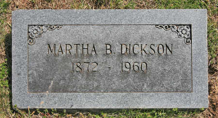 DICKSON, MARTHA B - Benton County, Arkansas | MARTHA B DICKSON - Arkansas Gravestone Photos