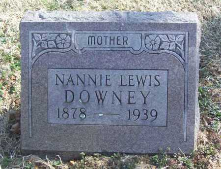 LEWIS DOWNEY, NANNIE - Benton County, Arkansas | NANNIE LEWIS DOWNEY - Arkansas Gravestone Photos