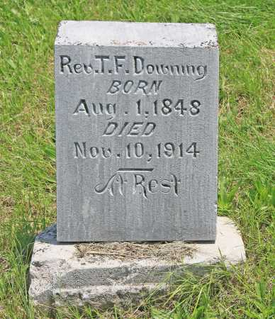 DOWNING, T F REV - Benton County, Arkansas | T F REV DOWNING - Arkansas Gravestone Photos