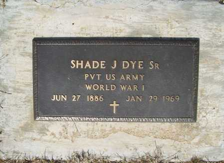 DYE, SR (VETERAN WWI), SHADE J - Benton County, Arkansas | SHADE J DYE, SR (VETERAN WWI) - Arkansas Gravestone Photos