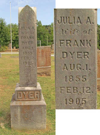 DYER, JULIA A. - Benton County, Arkansas | JULIA A. DYER - Arkansas Gravestone Photos