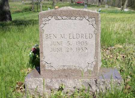 ELDRED, BEN M - Benton County, Arkansas | BEN M ELDRED - Arkansas Gravestone Photos