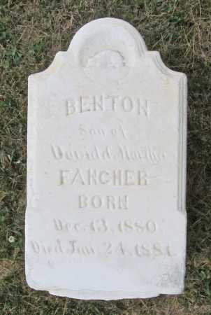 FANCHER, BENTON - Benton County, Arkansas | BENTON FANCHER - Arkansas Gravestone Photos