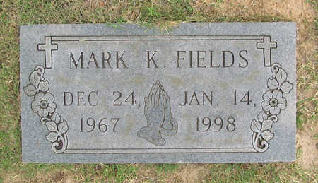 FIELDS, MARK K - Benton County, Arkansas | MARK K FIELDS - Arkansas Gravestone Photos