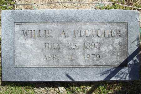 FLETCHER, WILLIE A. - Benton County, Arkansas | WILLIE A. FLETCHER - Arkansas Gravestone Photos