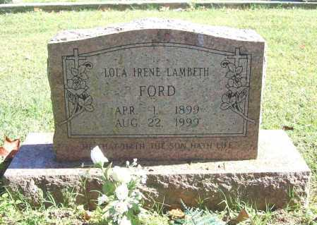 LAMBETH FORD, LOLA IRENE - Benton County, Arkansas | LOLA IRENE LAMBETH FORD - Arkansas Gravestone Photos