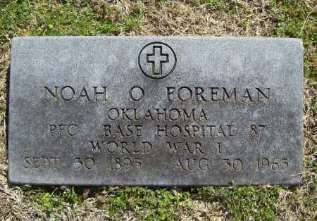 FOREMAN (VETERAN WWI), NOAH O - Benton County, Arkansas | NOAH O FOREMAN (VETERAN WWI) - Arkansas Gravestone Photos
