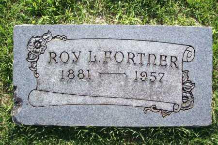 FORTNER, ROY L. - Benton County, Arkansas | ROY L. FORTNER - Arkansas Gravestone Photos