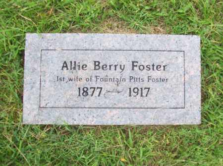 BERRY FOSTER, ALLIE - Benton County, Arkansas | ALLIE BERRY FOSTER - Arkansas Gravestone Photos