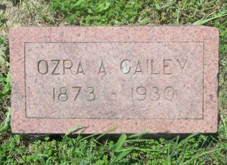 GAILEY, OZRA A. - Benton County, Arkansas | OZRA A. GAILEY - Arkansas Gravestone Photos