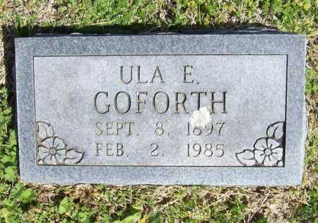 GOFORTH, ULA E. - Benton County, Arkansas | ULA E. GOFORTH - Arkansas Gravestone Photos