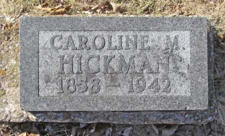 HICKMAN, CAROLINE M. - Benton County, Arkansas | CAROLINE M. HICKMAN - Arkansas Gravestone Photos