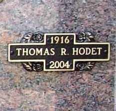HODET, THOMAS R. SR. - Benton County, Arkansas | THOMAS R. SR. HODET - Arkansas Gravestone Photos