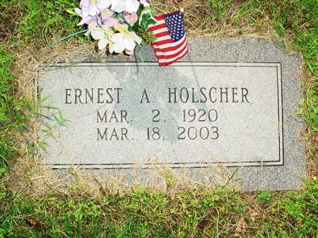 HOLSCHER, ERNEST A, - Benton County, Arkansas | ERNEST A, HOLSCHER - Arkansas Gravestone Photos