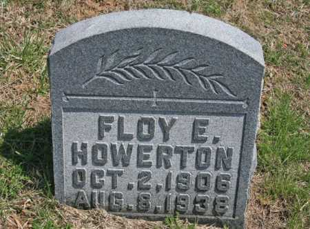 HOWERTON, FLOY E. - Benton County, Arkansas | FLOY E. HOWERTON - Arkansas Gravestone Photos