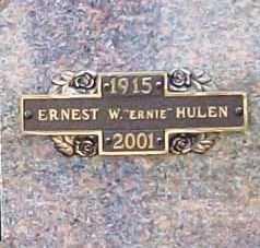 "HULEN, ERNEST W. ""ERNIE"" - Benton County, Arkansas | ERNEST W. ""ERNIE"" HULEN - Arkansas Gravestone Photos"