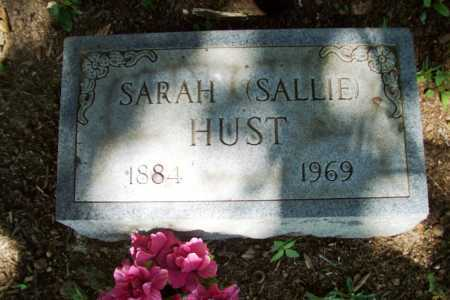 HUST, SARAH (SALLIE) - Benton County, Arkansas | SARAH (SALLIE) HUST - Arkansas Gravestone Photos