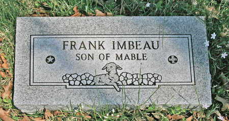 IMBEAU, FRANK - Benton County, Arkansas | FRANK IMBEAU - Arkansas Gravestone Photos