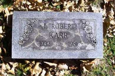 KARR, JOHN ROBERT - Benton County, Arkansas | JOHN ROBERT KARR - Arkansas Gravestone Photos