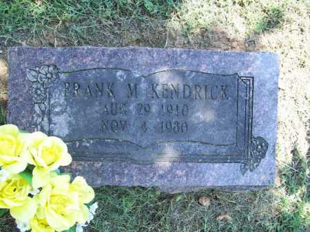 KENDRICK, FRANK M. - Benton County, Arkansas | FRANK M. KENDRICK - Arkansas Gravestone Photos