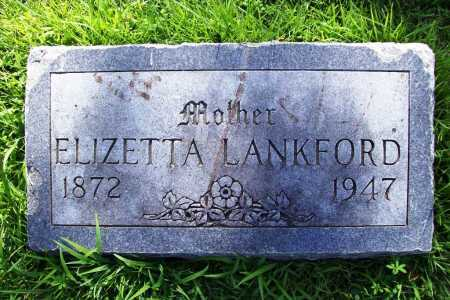 LANKFORD, ELIZETTA - Benton County, Arkansas | ELIZETTA LANKFORD - Arkansas Gravestone Photos