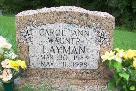 WAGNER LAYMAN, CAROL ANN - Benton County, Arkansas | CAROL ANN WAGNER LAYMAN - Arkansas Gravestone Photos