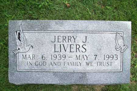 LIVERS, JERRY J. - Benton County, Arkansas | JERRY J. LIVERS - Arkansas Gravestone Photos