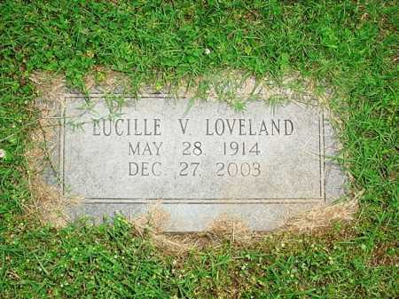 LOVELAND, LUCILLE V. - Benton County, Arkansas | LUCILLE V. LOVELAND - Arkansas Gravestone Photos